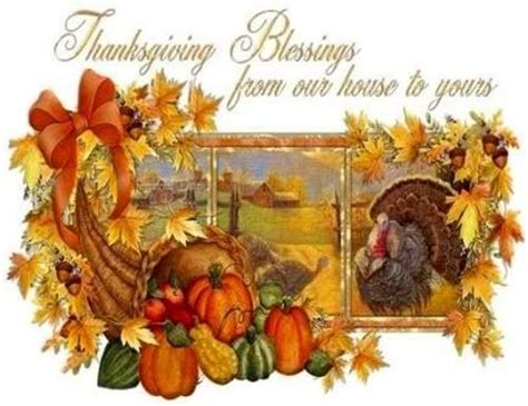 thanksgiving blessings images thanksgiving blessings from our house to yours pictures