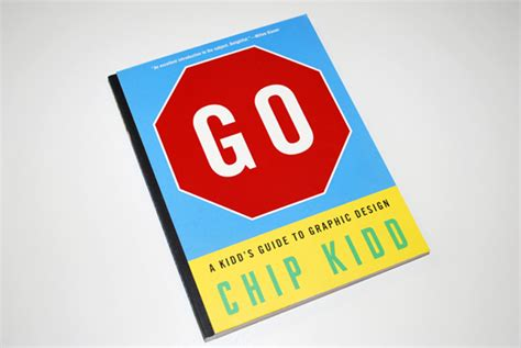 go a kidd s guide to graphic design designers union 187 chip kidd による子供にグラフィックデザインを教える本 go a