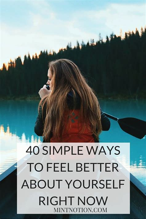 7 Ways To Feel Happy Right Now by 17 Best Feel Better Quotes On Positive Happy