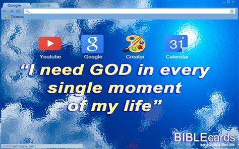 Google Chrome Themes Jesus | i need god in every single moment of my life chrome web