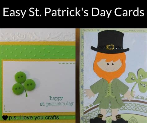 s day card maker easy st s day cards to make p s i you crafts