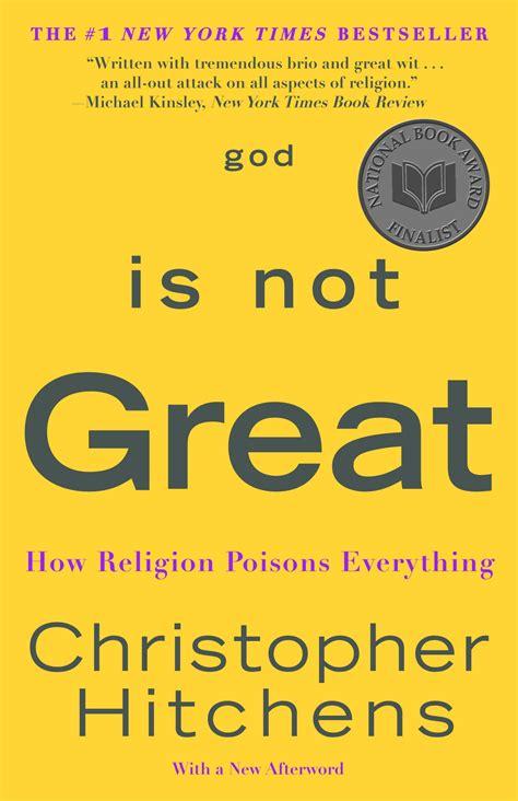 god is not great 1843545748 christopher hitchens dies of cancer 171 vivien veil