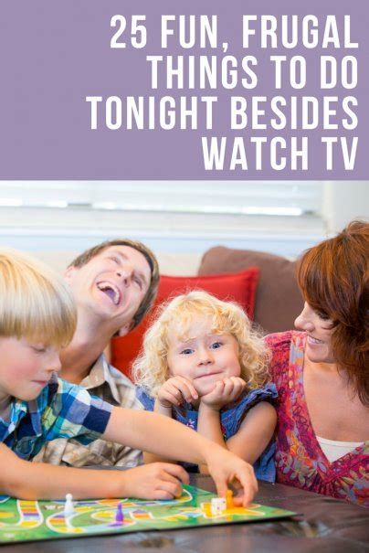 9 Things To Do Besides Tv by 25 Frugal Things To Do Tonight Besides Tv