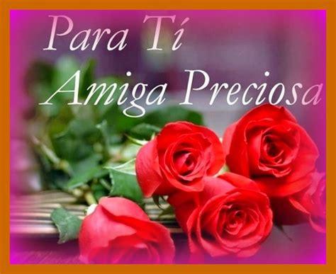 imagenes para una amiga con rosas flores para una amiga que esta de cumplea 241 os mensajes