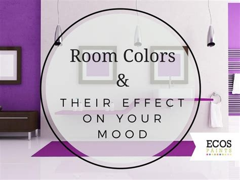 effect of colors on mood room colors and their effect on your mood