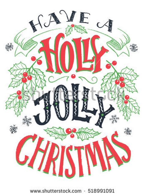 have a jolly holiday with holly jolly stock images royalty free images vectors