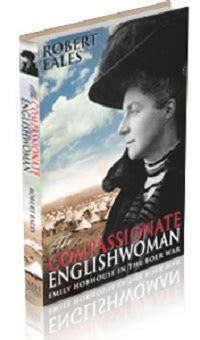 the compassionate englishwoman emily hobhouse in the boer war books the compassionate englishwoman emily hobhouse in the boer