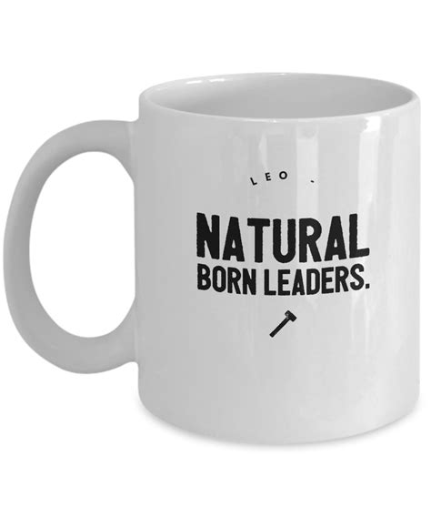 born leader definition zodiac signs coffee mug leo natural born leaders