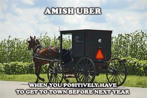 Amish Meme - amish uber funny meme memes pinterest meme and memes