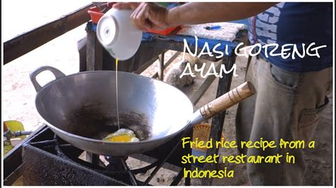 nasi goreng ayam indonesian recipe authentic video