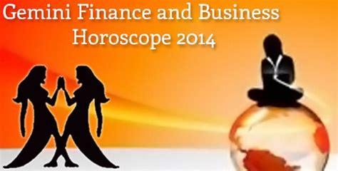 gemini finance and business horoscope 2014