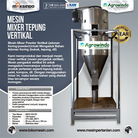 Mixer Vertikal jual mesin mixer tepung vertikal di bandung toko mesin