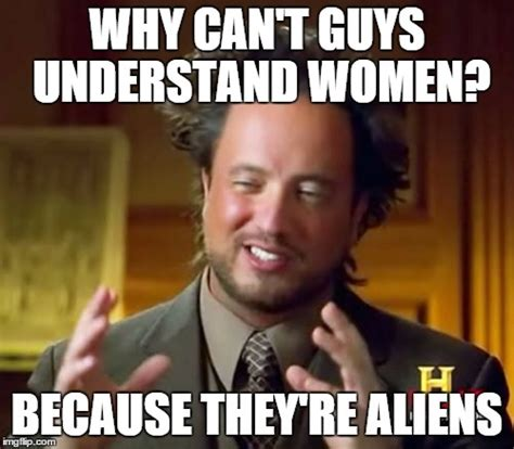 Because Aliens Meme - this had to be made imgflip