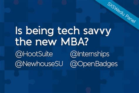 Mba Tech Linkedin by Is Being Tech Savvy The New Mba A 2014 Sxswedu Panel