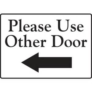 Use Other Door Sign by Use Other Door Left Arrow Interior Decals 1 Sided