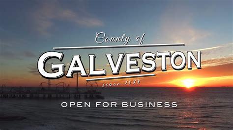 galveston county open  business youtube