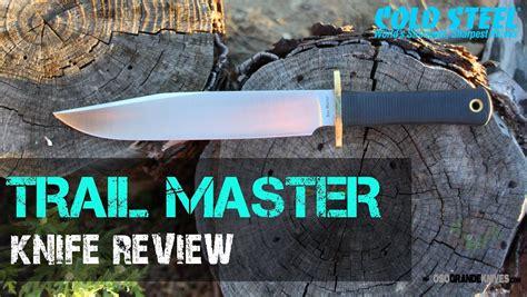 cs trailmaster cold steel trail master bowie knife review