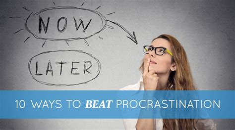 procrastination avoidance that works beating the bad habit and yourself productive books 10 ways to beat procrastination proctor gallagher institute