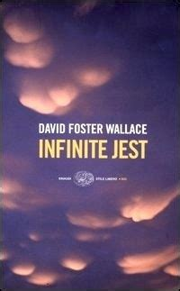 infinite jest 8806178725 infinite jest david foster wallace 684 recensioni su anobii