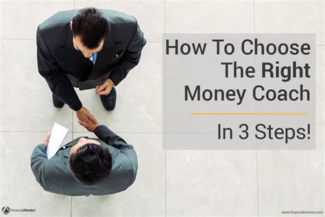 money couch 3 steps to choose the right money coach