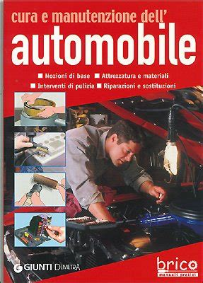 manuale carrozziere il manuale carrozziere autoriparatore teoria tecnica