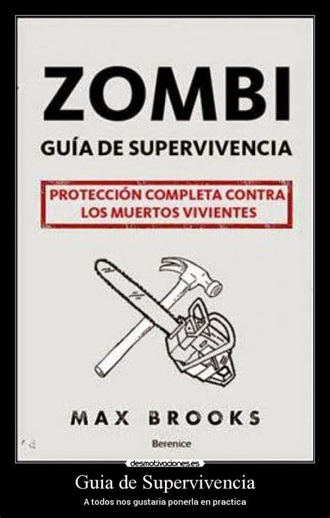 libro zombi gua de supervivencia la tecleadera guia de supervivencia zombi por si las moscas