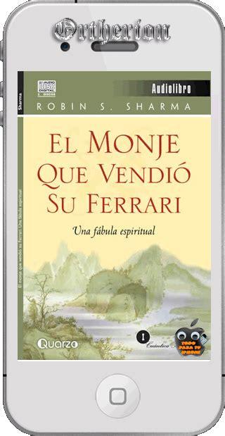 libro monje que vendio su libro descubre tu destino con el monje que vendio su ferrari descargar gratis pdf