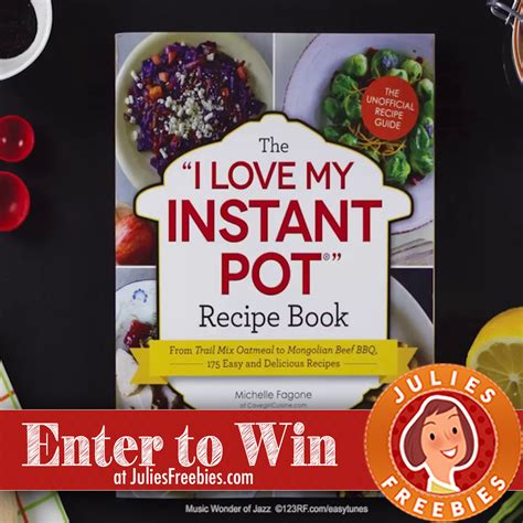 the i my instant pot win the quot i my instant pot quot cookbook julie s freebies