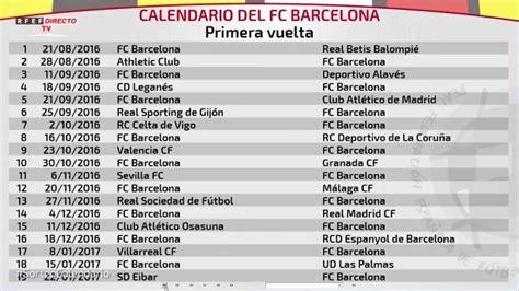 el calendario de laliga completo fc barcelona