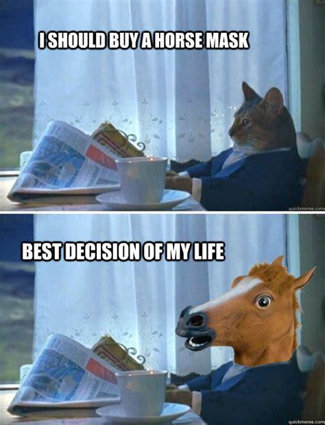 i should buy a boat meme origin image 431137 horse head mask know your meme