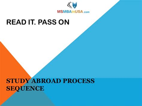 Mba Process In Usa by Study Abroad For Ms And Mba Admission Process