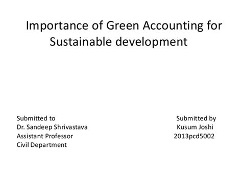 the significance of sustainability books importance of green accounting for sustainable development