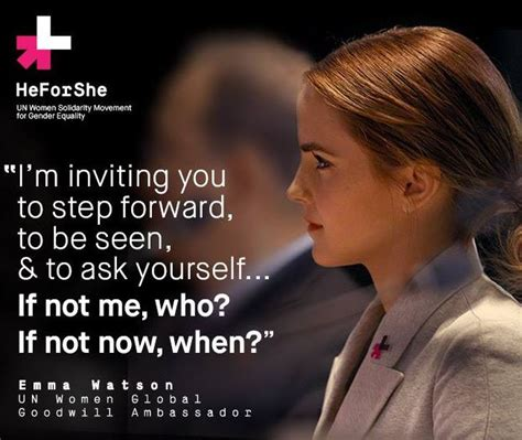 emma watson quote if not now when emilymatters emma watson onwards together kate