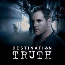 tv review: destination truth – are you serious? | truly