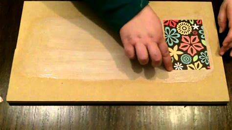 Decoupage How To - how to decoupage with mod podge without bubbles and