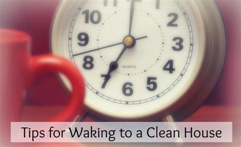 how to wake up to a clean home wake up to a clean house every morning by doing this