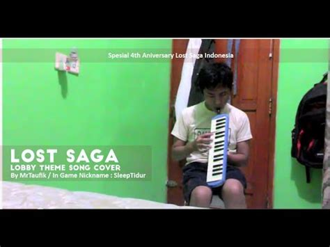 theme chrome lostsaga lost saga indonesia lobby theme song cover by