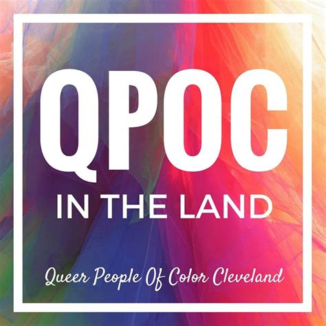 in color cleveland lgbt hip hop qpoc in the land of