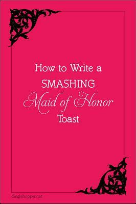how to write a of of honor toast from dinglehopper