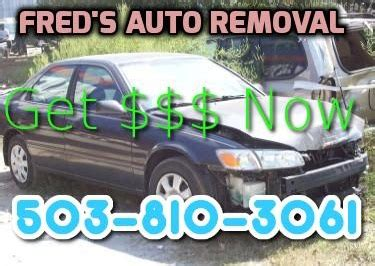 places that buy junk cars for junk car aloha fred s auto removal