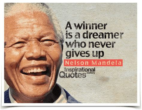 Give The Biography Of Nelson Mandela | a winner is a dreamer who never gives up