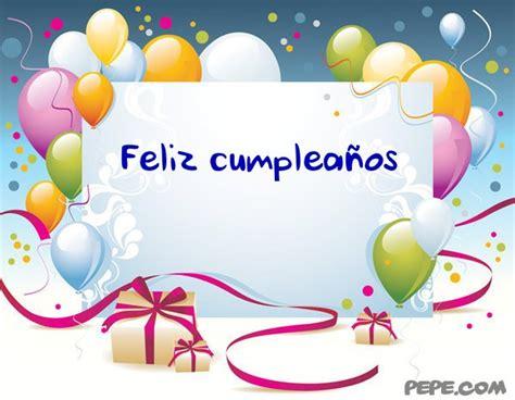 Birthday Cards In Feliz Cumpleanos Pin Feliz Cumpleanos Ecard Httpwwwpepecomesshowcardfeliz