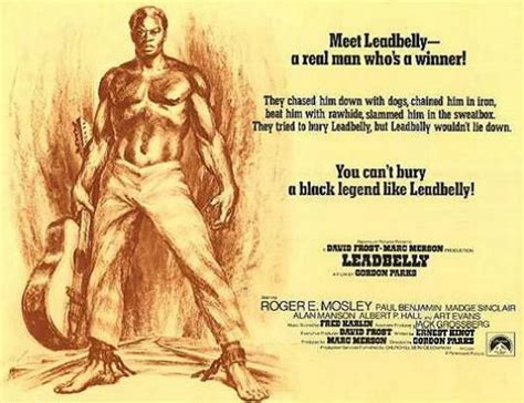 leadbelly biography movie the missing where is gordon parks leadbelly biopic