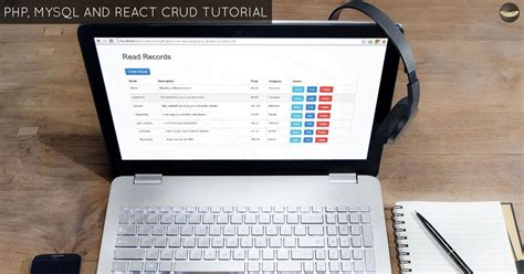 tutorial php crud php mysql and react crud tutorial step by step guide
