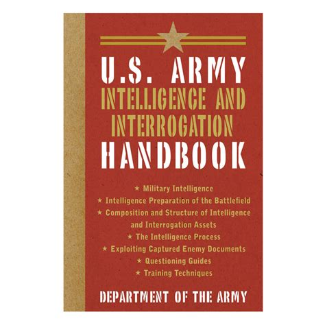 The U S Army Intelligence And Interrogation Handbook