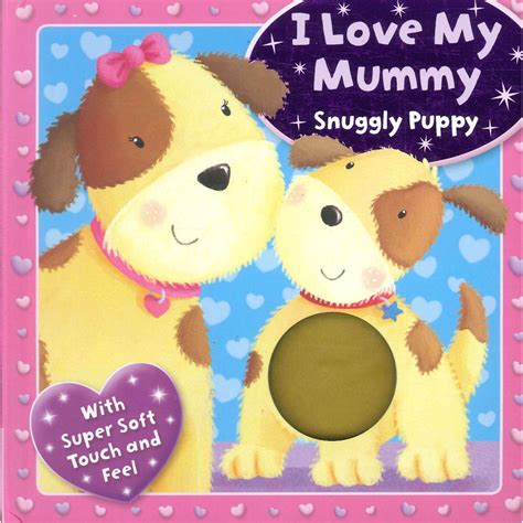 Cloth Book Snuggly Puppy i my mummy snuggly puppy touch and feel book