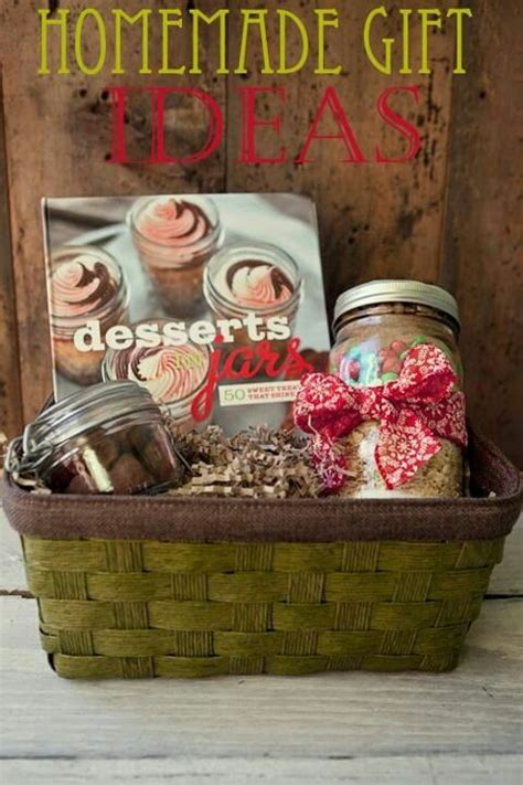 homemade gift ideas desserts pinterest best homemade
