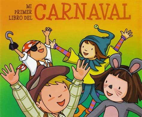cuentos para beb 233 s mi primer libro del carnaval