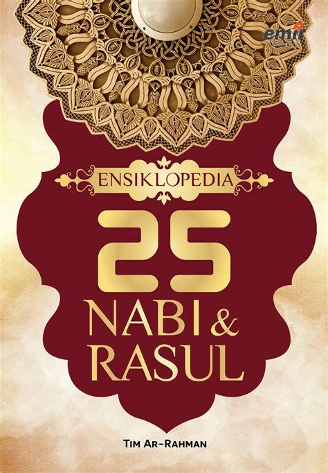 buku biography nabi muhammad ensiklopedia 25 nabi dan rasul emir