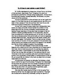 Atticus Finch Essay by Is Atticus In Your Opinion A In To Kill A Mockingbird By Atticus Finch